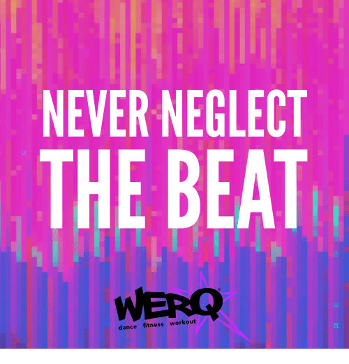 Dance Fitness: NEVER NEGLECT  THE BEAT  WERO  dance fitness workout