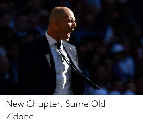 Memes, Old, and 🤖: New Chapter, Same Old Zidane!