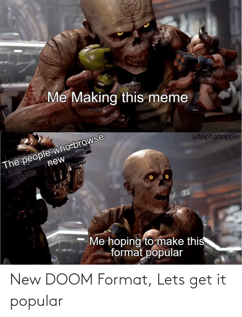 format: New DOOM Format, Lets get it popular