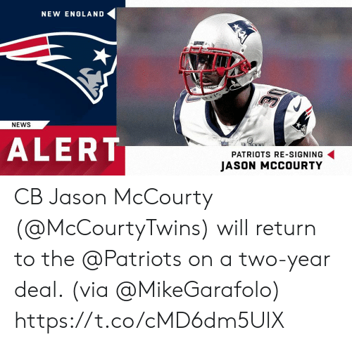 England, Memes, and News: NEW ENGLAND  NEWS  ALERT  PATRIOTS RE-SIGNING  JASON MCCOURTY CB Jason McCourty (@McCourtyTwins) will return to the @Patriots on a two-year deal.  (via @MikeGarafolo) https://t.co/cMD6dm5UlX
