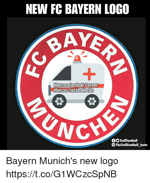 Football, Memes, and Bayern: NEW FC BAVERN LOG0  AYE  Marcos Football Corner  MarcosFussiallecke  CHE  GSTrollFootball  TheTrollFootball Insta Bayern Munich's new logo https://t.co/G1WCzcSpNB
