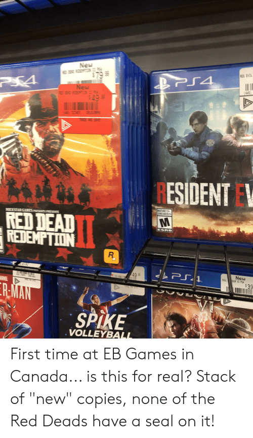 """deads: New  RES EVIL  $79 .  PS4  P34  New  (445  $499  BSSR  RESIDENT  MATURE 17+  ENES ADUICTES  WES  ERILKSTERR  RED DEAD  REDEMPTION  ESRB  PS4  PS1  49 99  New  SOUL BUR VI PS4  OR EDIT  (46 13079 SIOSU  $39  ARVEL  R-MAN  SPIKE  VOLLEYBALL  R First time at EB Games in Canada... is this for real? Stack of """"new"""" copies, none of the Red Deads have a seal on it!"""