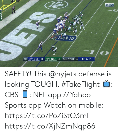 Memes, New York, and Nfl: NEW YORK  DETS  NFL  ETS  7BnO 10  16  BUF 0  NYJ  3RD 12:01 16  1ST & 10 SAFETY! This @nyjets defense is looking TOUGH. #TakeFlight  📺: CBS 📱: NFL app // Yahoo Sports app  Watch on mobile: https://t.co/PoZiStO3mL https://t.co/XjNZmNqp86