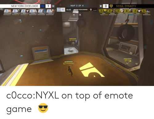 seoul: NEW YORK EXCELSIOR  MAP 2 OF 4  ) SEOUL DYNASTY  0:33 c0cco:NYXL on top of emote game  😎
