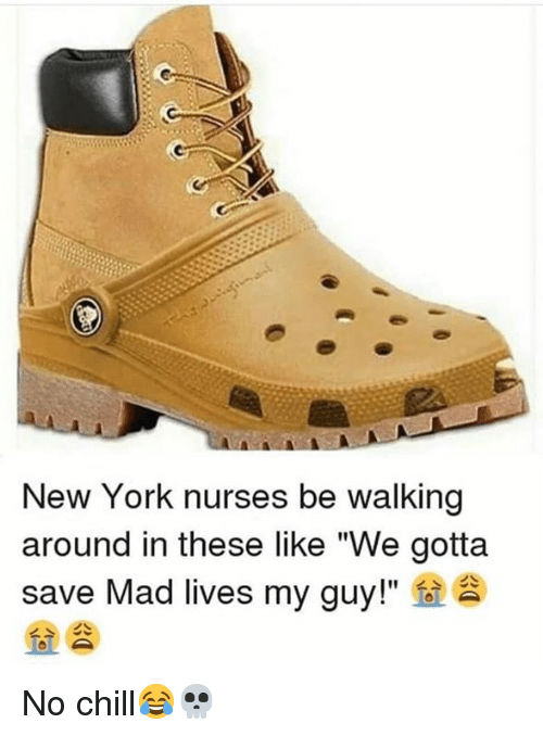 """Chill, New York, and No Chill: New York nurses be walking  around in these like """"We gotta  save Mad lives my guy!""""  fo  > 소 No chill😂💀"""