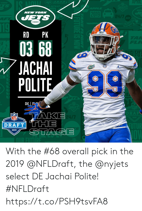 Memes, New York, and Nfl: NEW YORK  RD PK  03 68  JACHA  POLITE  NFL  DRAFT  2019 With the #68 overall pick in the 2019 @NFLDraft, the @nyjets select DE Jachai Polite! #NFLDraft https://t.co/PSH9tsvFA8