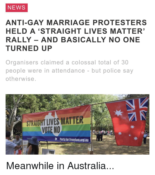 News Anti Gay Marriage Protesters Held A Straight Lives Matter