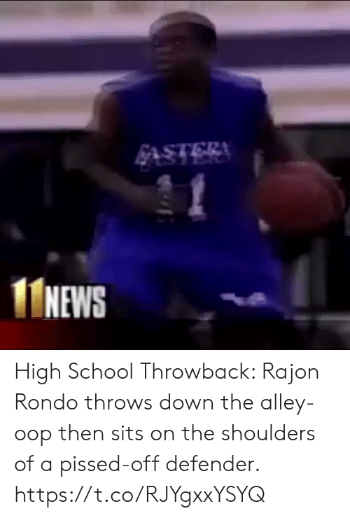 alley oop: NEWS High School Throwback: Rajon Rondo throws down the alley-oop then sits on the shoulders of a pissed-off defender. https://t.co/RJYgxxYSYQ
