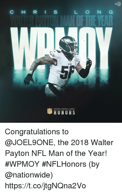 Nationwide: NFL  C H R I S  L O N G  OF THEYEAR  NATIONAL FOOTBALL LEAGUE  HONORS Congratulations to @JOEL9ONE, the 2018 Walter Payton NFL Man of the Year! #WPMOY #NFLHonors (by @nationwide) https://t.co/jtgNQna2Vo