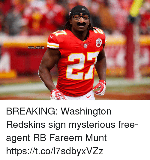 Football, Memes, and Nfl: @NFL MEMES BREAKING: Washington Redskins sign mysterious free-agent RB Fareem Munt https://t.co/l7sdbyxVZz
