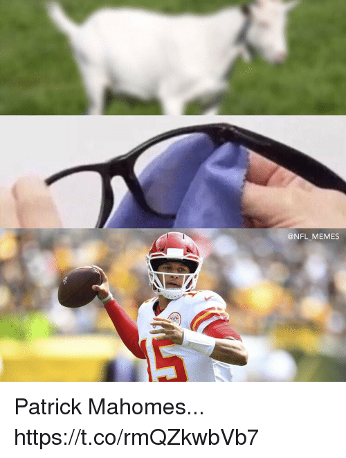 Football, Memes, and Nfl: @NFL MEMES Patrick Mahomes... https://t.co/rmQZkwbVb7