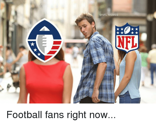 Football, Nfl, and Now: @NFL MEMIE  NFL Football fans right now...