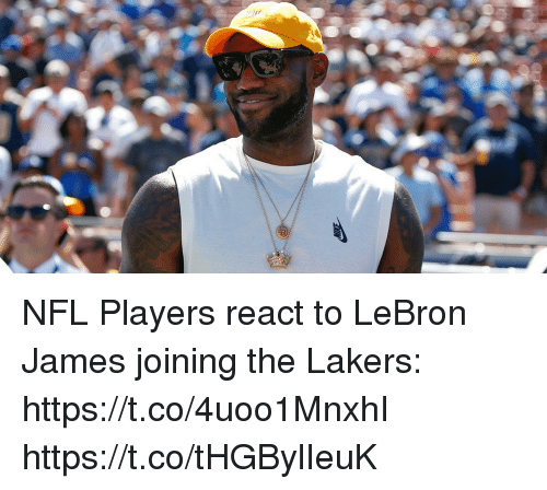 Los Angeles Lakers, LeBron James, and Memes: NFL Players react to LeBron James joining the Lakers: https://t.co/4uoo1MnxhI https://t.co/tHGBylIeuK