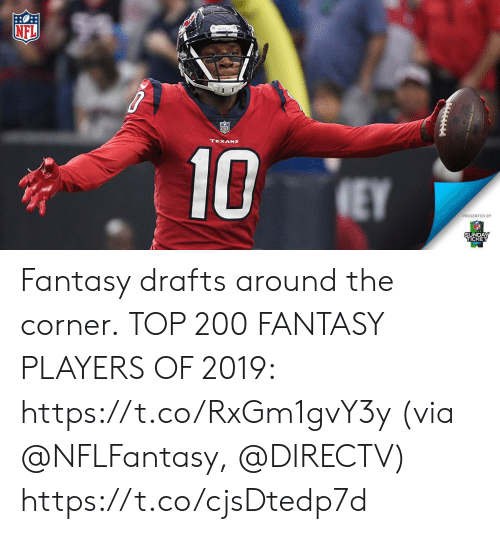 Memes, Nfl, and DirecTV: NFL  TEXANS  10  EY  PRESENTED BY  SUNDAY  TICKET Fantasy drafts around the corner.  TOP 200 FANTASY PLAYERS OF 2019: https://t.co/RxGm1gvY3y (via @NFLFantasy, @DIRECTV) https://t.co/cjsDtedp7d