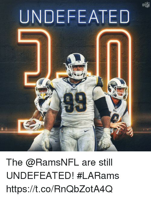 Memes, Nfl, and Rams: NFL  UNDEFEATED  Rams The @RamsNFL are still UNDEFEATED! #LARams https://t.co/RnQbZotA4Q