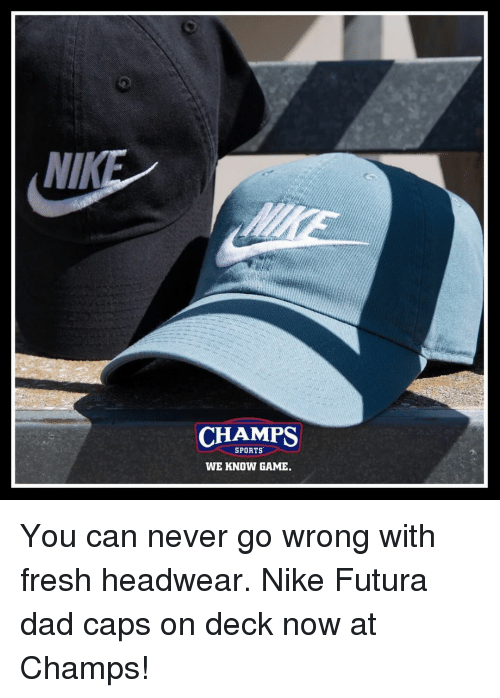 1e8dffebe80 NIK CHAMPS SPORTS WE KNOW GAME You Can Never Go Wrong With Fresh ...