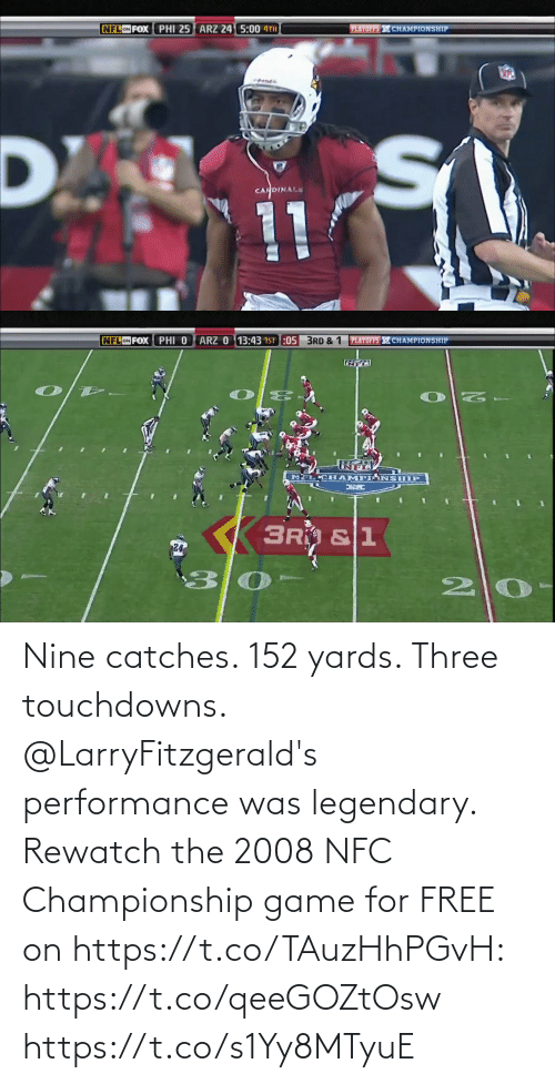Championship: Nine catches. 152 yards. Three touchdowns.  @LarryFitzgerald's performance was legendary.  Rewatch the 2008 NFC Championship game for FREE on https://t.co/TAuzHhPGvH: https://t.co/qeeGOZtOsw https://t.co/s1Yy8MTyuE