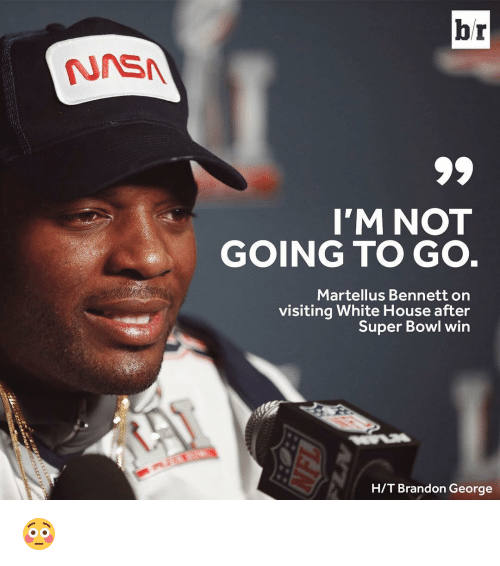 Sports, Brandon, and  Martellus: NNEN  br  I'M NOT  GOING TO GO  Martellus Bennett on  visiting White House after  Super Bowl win  HIT Brandon George 😳