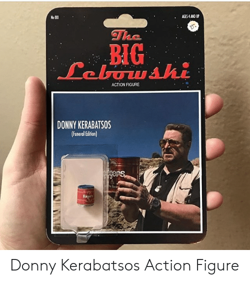Big, Funeral, and Action: No 00  AGES 4 AND UP  BIG  ACTION FIGURE  DONNY KERABATSOS  Funeral Edition  ionS Donny Kerabatsos Action Figure
