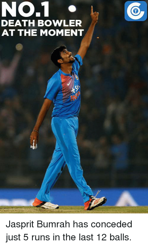 Memes, 🤖, and Conceded: NO.1  DEATH BOWLER  AT THE MOMENT Jasprit Bumrah has conceded just 5 runs in the last 12 balls.