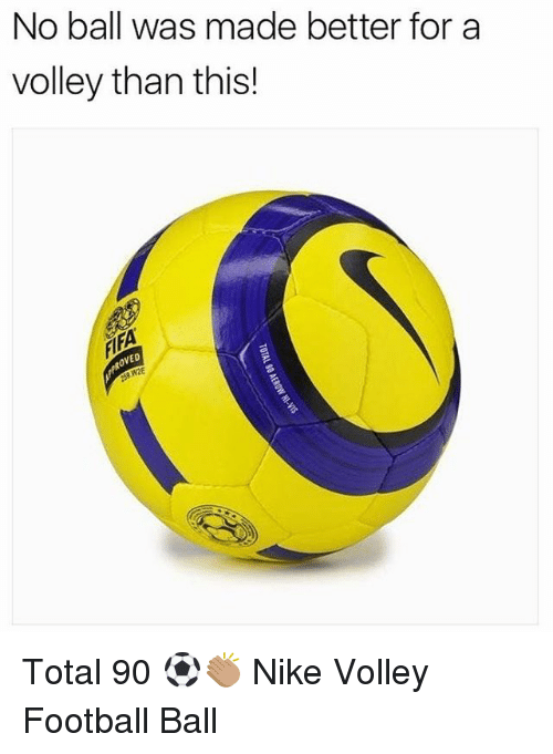 volley: No ball was made better for a  volley than this!  ED Total 90 ⚽️👏🏽 Nike Volley Football Ball