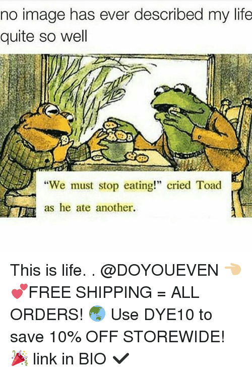 "Toade: no image has ever described my life  quite so well  ""We must stop eating!"" cried Toad  as he ate another. This is life. . @DOYOUEVEN 👈🏼 💕FREE SHIPPING = ALL ORDERS! 🌏 Use DYE10 to save 10% OFF STOREWIDE! 🎉 link in BIO ✔️"
