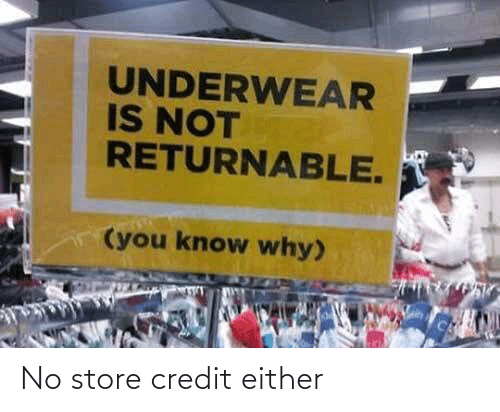 store: No store credit either