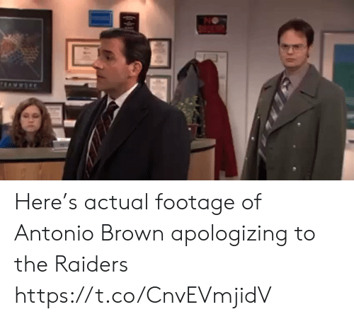 Football, Nfl, and Sports: NO  wwOR Here's actual footage of Antonio Brown apologizing to the Raiders https://t.co/CnvEVmjidV