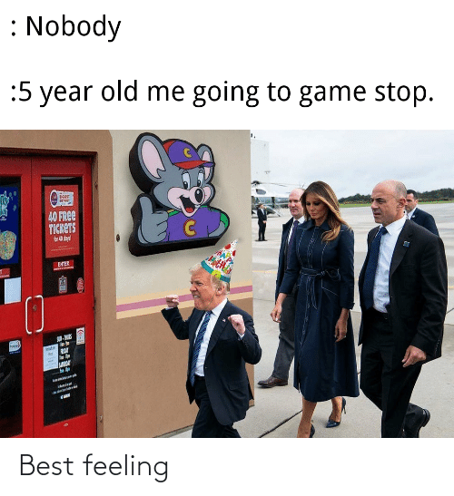Game Stop: : Nobody  :5 year  old me going to game stop.  LICGEST  noir  40 FREE  TICKETS  for 40 doya!  AA P  ENTER  ज  SUN- THUS  hrowde  FRDAT  SUVIAY Best feeling