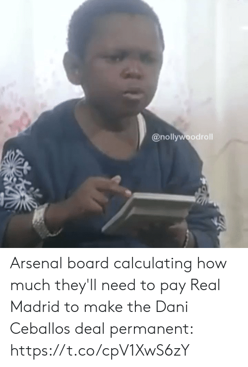 madrid: @nollywoodroll Arsenal board calculating how much they'll need to pay Real Madrid to make the Dani Ceballos deal permanent:  https://t.co/cpV1XwS6zY
