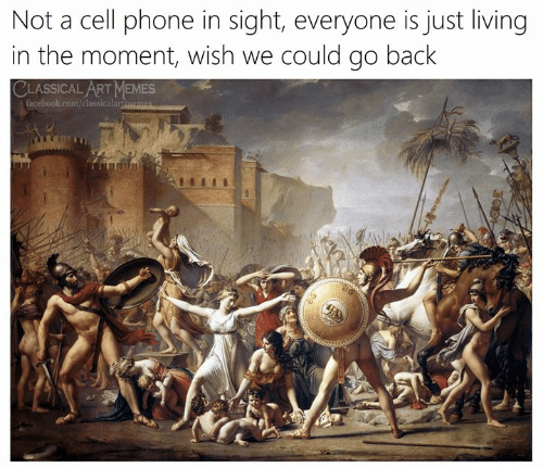 Facebook, Memes, and Phone: Not a cell phone in sight, everyone is just living  in the moment, wish we could go back  CLASSICAL ART MEMES  facebook.com/classicalartmemes