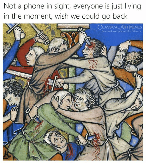 In The Moment: Not a phone in sight, everyone is just living  in the moment, wish we could go back  CLASSICAL ART MEMES  facebook.com/classicalartmemes