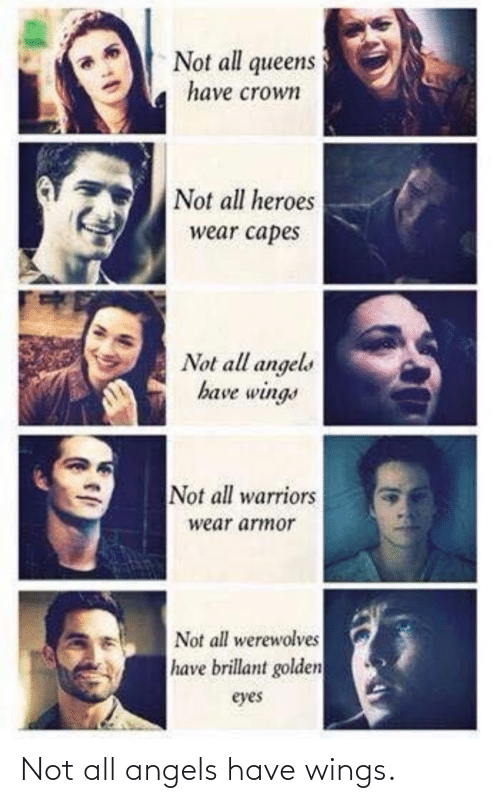 Wings: Not all angels have wings.
