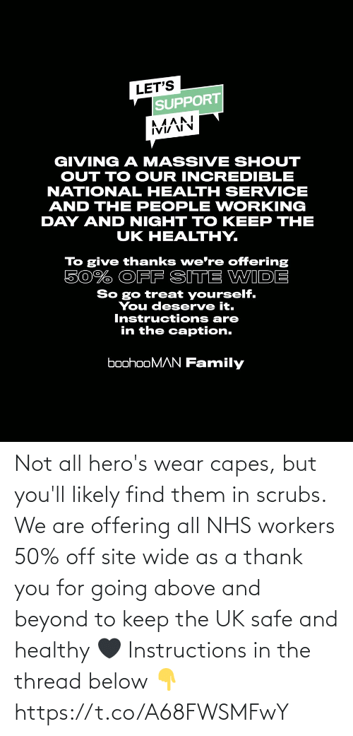 Scrubs: Not all hero's wear capes, but you'll likely find them in scrubs. We are offering all NHS workers 50% off site wide as a thank you for going above and beyond to keep the UK safe and healthy 🖤  Instructions in the thread below 👇 https://t.co/A68FWSMFwY