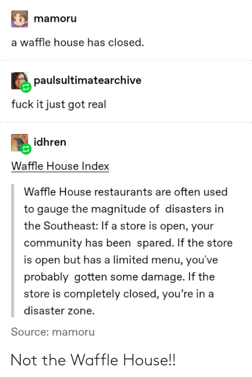 Not The: Not the Waffle House!!