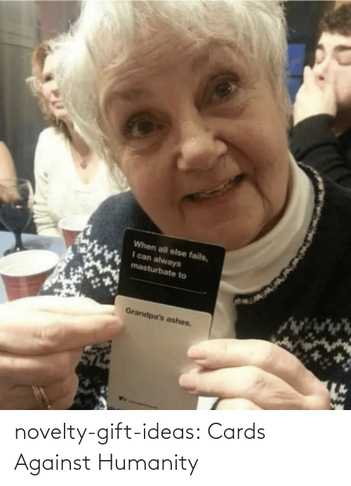 ideas: novelty-gift-ideas:   Cards Against Humanity