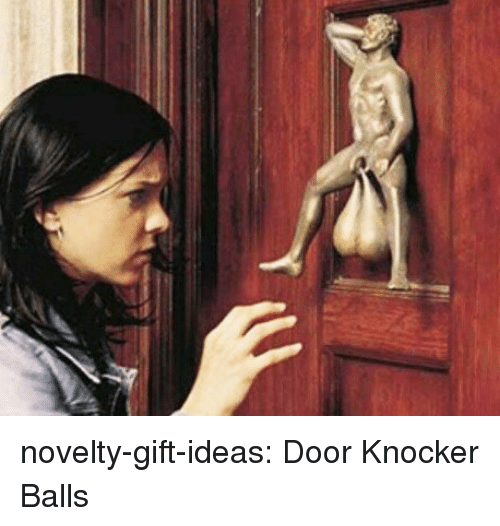 Tumblr, Blog, and Com: novelty-gift-ideas:  Door Knocker Balls