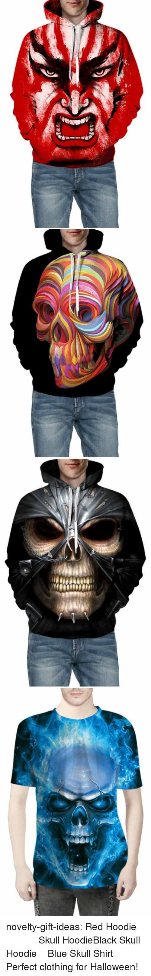 Fire, Halloween, and Tumblr: novelty-gift-ideas: Red Hoodie        Skull HoodieBlack Skull Hoodie  Blue Skull Shirt Perfect clothing for Halloween!