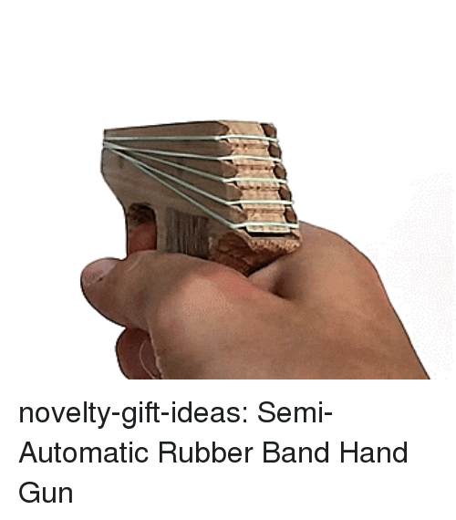 Tumblr, Blog, and Band: novelty-gift-ideas:  Semi-Automatic Rubber Band Hand Gun
