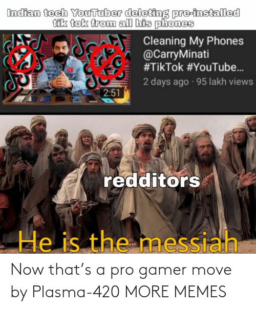 move: Now that's a pro gamer move by Plasma-420 MORE MEMES