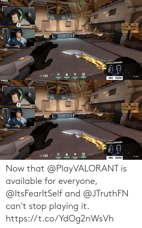 playing: Now that @PlayVALORANT is available for everyone, @ItsFearItSelf and @JTruthFN can't stop playing it. https://t.co/YdOg2nWsVh