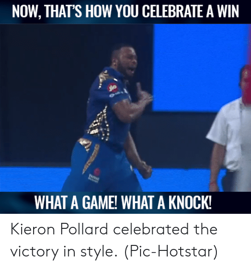 Celebrated: NOW, THATS HOW YOU CELEBRATE A WIN  WHAT A GAME! WHAT A KNOCK Kieron Pollard celebrated the victory in style.  (Pic-Hotstar)