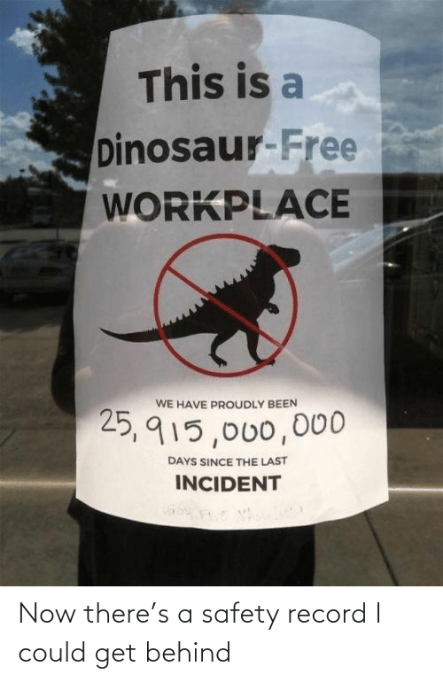 Safety: Now there's a safety record I could get behind