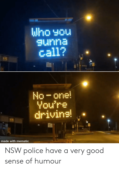 Have A: NSW police have a very good sense of humour