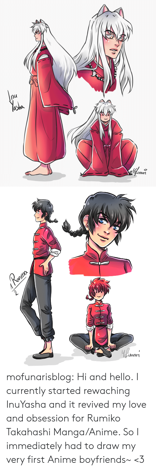 Anime, Hello, and Love: nu   Ronma  Roaur  2  Mlwars  unam mofunarisblog:  Hi and hello. I currently started rewaching InuYasha and it revived my love and obsession for Rumiko Takahashi Manga/Anime. So I immediately had to draw my very first Anime boyfriends~ <3
