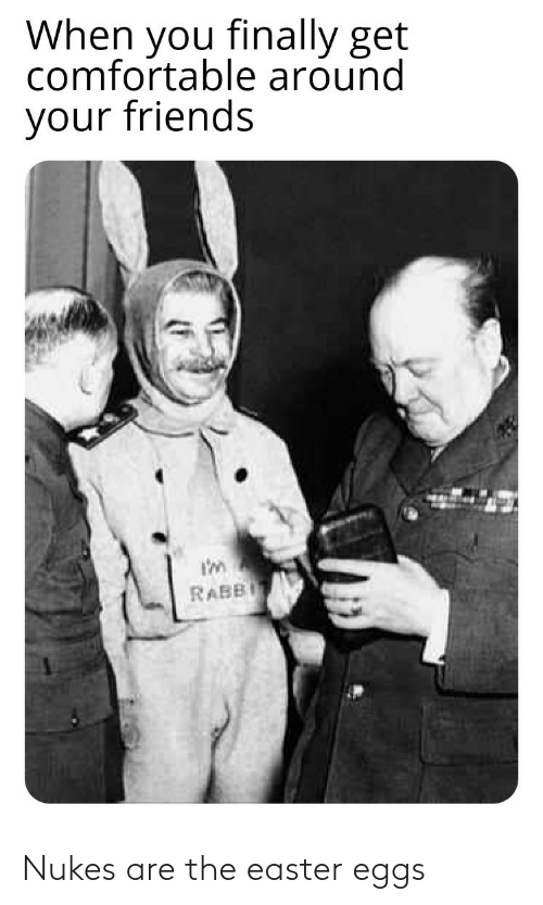 Easter: Nukes are the easter eggs