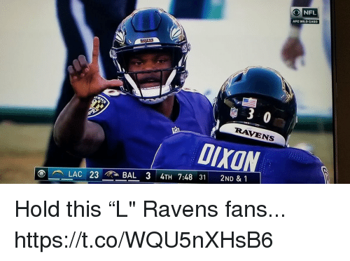 "Nfl, Ravens, and Wild: O NFL  AFC WILD CARD  30  RAVENS  DIXON Hold this ""L"" Ravens fans... https://t.co/WQU5nXHsB6"