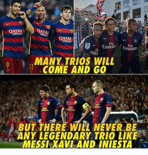 xavi: OATAR  AIRWAYS  QATAR  IRWAYS  QATAR  AIRWAYS  Fly  mti  MANY TRIOS WILL  ACOME AND GO  BUT THERE WILL NEVER BE  ANY LEGENDARY TRIO LIKE  MESSI XAVI AND INIESTA