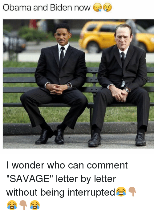 """Obama And Biden: Obama and Biden now I wonder who can comment """"SAVAGE"""" letter by letter without being interrupted😂👇🏽😂👇🏽😂"""