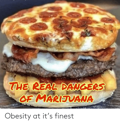 Finest: Obesity at it's finest